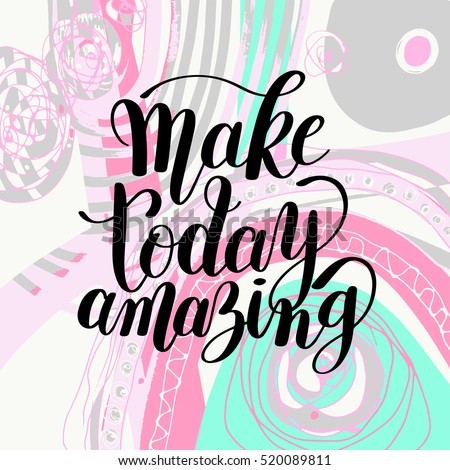 stock vector make today amazing black ink handwritten lettering positive quote to printable wall art home 520089811 Black Coffee Good For You Good Morning Note Stock Vector Image