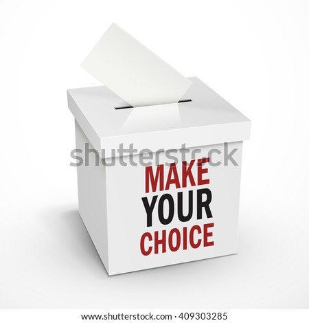 make your choice words on the 3d illustration white voting box isolated on white background - stock vector