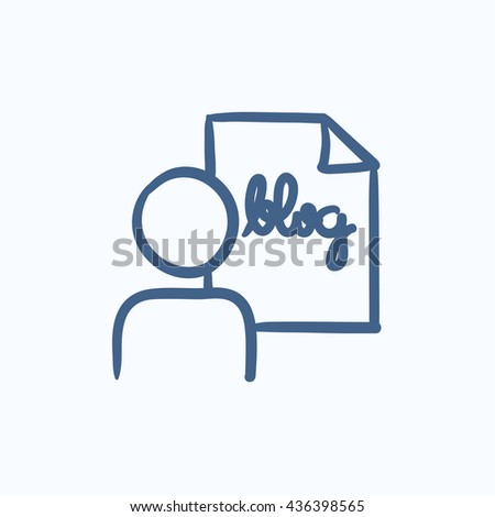 Man and sheet with word blog vector sketch icon isolated on background. Hand drawn Man and sheet with word blog icon. Man and sheet with word blog sketch icon for infographic, website or app. - stock vector