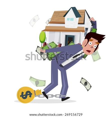 man carrying home with money. loan from house. concept of mortgage loan  - vector illustration - stock vector