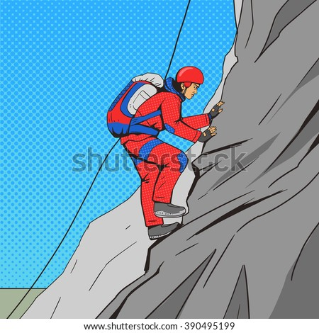 Man climber pop art style vector illustration. Human illustration. Comic book style imitation. Vintage retro style. Conceptual illustration