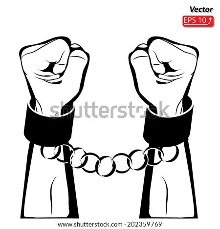 Man hands sign Hand with clenched a fist , hands in handcuffs isolated on a white background vector - stock vector