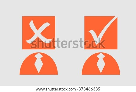Man, person with check mark sign. Illustration relative for presidents, parliament and other elections. Voting process - stock vector