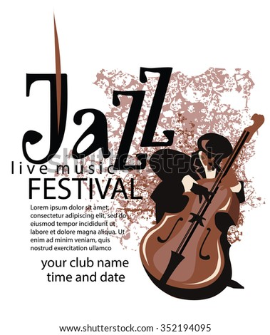 Man playing contrabass. Jazz poster concept. Jazz inscription. Use for jazz festival poster, jazz club, live music cafe and web design. Easy editable elements. Isolated flat vectors. - stock vector