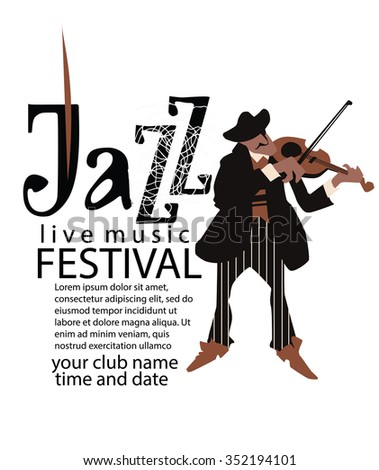 Man playing violin. Jazz poster concept. Jazz inscription. Use for jazz festival poster, jazz club, live music cafe and web design. Easy editable elements. Isolated flat vectors. - stock vector