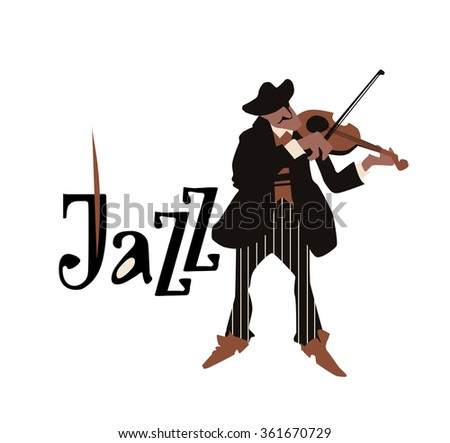 Man playing violin. Violinist. Fiddler isolated on white background. Jazz inscription. Flat vector illustration. Jazz symbol. Icon. - stock vector