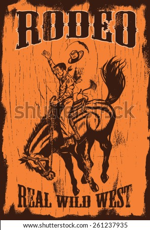 Man riding bucking bronco with text rodeo and real wild west on a wooden sign, EPS 8 vector - stock vector
