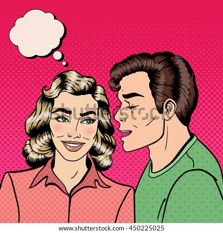 Man Whispering Secret to his Girlfriend. Happy Couple. Pop Art. Vector illustration - stock vector