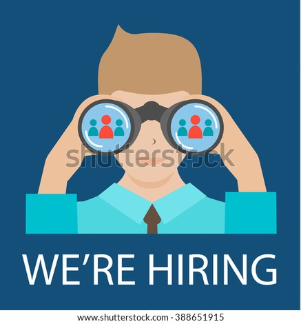Man with binoculars looking for the best suited employee. HR, recruiting, we are hiring concepts, vector illustration - stock vector