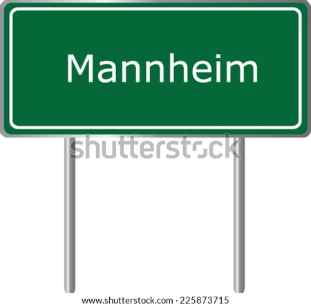 Mannheim, Germany, road sign green vector illustration, road table - stock vector