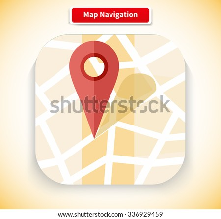 Map navigation app icon flat style design. Gps navigation, navigation icon, compass and road map, navigation bar, web location, search road, point marker pin illustration - stock vector