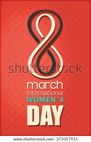 March 8 greeting card. Decorative background with 8 march international women`s Day. Vector illustration - stock vector