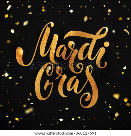 Mardi gras carnival poster design. Golden text with sparkle particles at black background. Hand lettering, vector type - stock vector