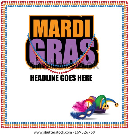 Mardi Gras marketing template. EPS 10 vector, grouped for easy editing. No open shapes or paths. - stock vector