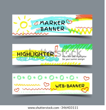 Marker spots banner. Set of three vector web banners with highlighter strokes and elements.
