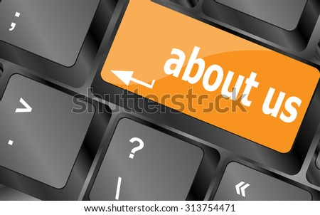 Marketing concept: computer keyboard with word About Us, selected focus on enter button background, 3d render, vector illustration - stock vector