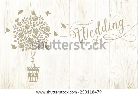 Marriage rose bush with invitation sign isolated over wooden background. Vector illustration. - stock vector