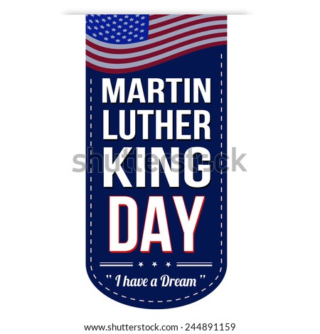 Martin Luther King Day banner design over a white background, vector illustration - stock vector