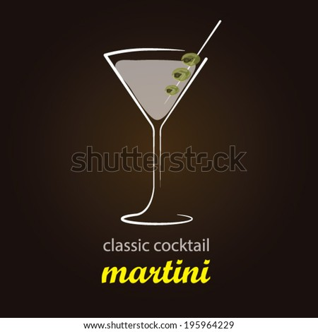 Martini - Classic Cocktail | Stylish and minimalist vector background - stock vector