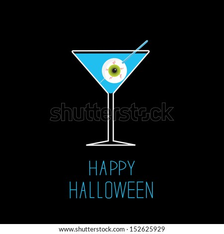 Martini glass with blue cocktail and eyeball. Halloween card. Vector illustration