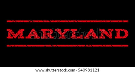 Maryland watermark stamp. Text tag between horizontal parallel lines with grunge design style. Rubber seal stamp with scratched texture. Vector red color ink imprint on a black background.
