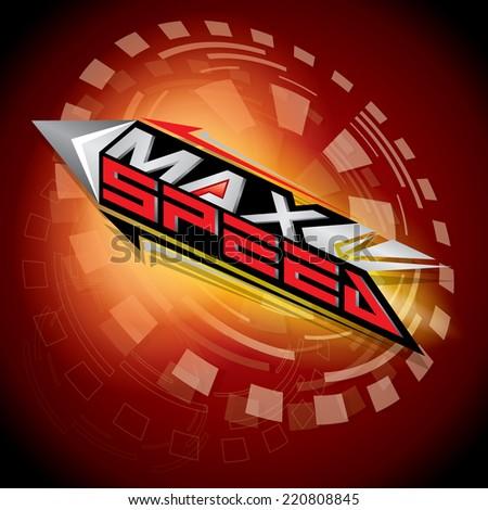 Max Speed concept vector - stock vector