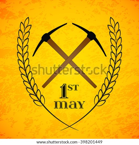May Day. May 1st. Labor Day background with two crossed pickaxes . Poster, greeting card or brochure template, symbol of work and labor, vector icon - stock vector