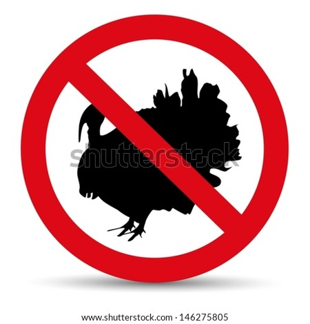 Meat forbidden sign. Silhouette of turkey. - stock vector