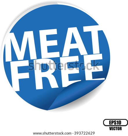Meat free blue Label, Sign, stickers and symbol -Vector Illustration - stock vector