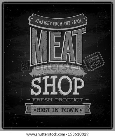 Meat shop - Chalkboard. Vector illustration. - stock vector