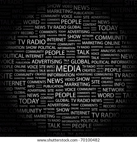 MEDIA. Word collage on black background. Illustration with different association terms. - stock vector