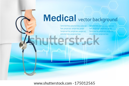 Medical background with hand holding a stethoscope. Vector.  - stock vector