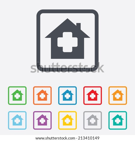 Medical hospital sign icon. Home medicine symbol. Round squares buttons with frame. Vector - stock vector