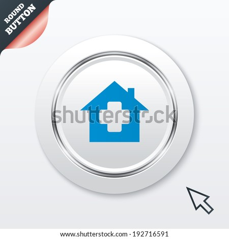Medical hospital sign icon. Home medicine symbol. White button with metallic line. Modern UI website button with mouse cursor pointer. Vector - stock vector
