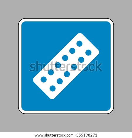 Medical Pills sign. White icon on blue sign as background.
