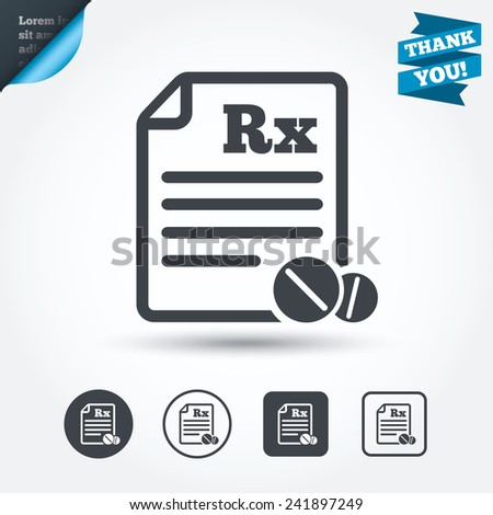Medical prescription Rx sign icon. Pharmacy or medicine symbol. With round tablets. Circle and square buttons. Flat design set. Thank you ribbon. Vector - stock vector