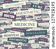 MEDICINE. Word collage. Seamless illustration. - stock photo