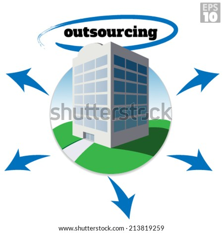 Medium sized company building with outsourcing text and arrows depicting growth or business strategy. - stock vector