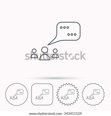 Meeting icon. Chat speech bubbles sign. Speak balloon symbol. Linear circle, square and star buttons with icons. - stock vector