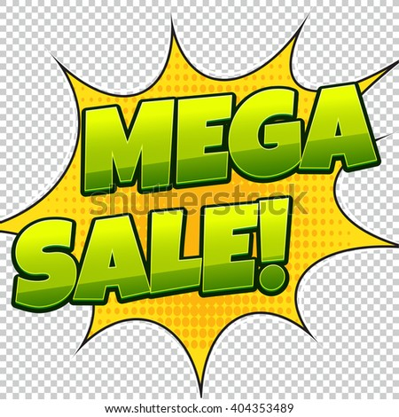 Mega sale comic banner. Sale background. Poster can be used for banners, flyers, outdoor printing, web. - stock vector