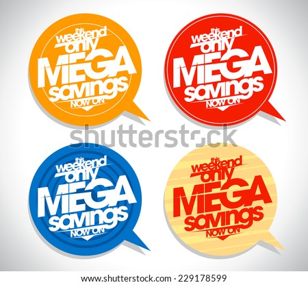Mega savings speech bubbles set. - stock vector