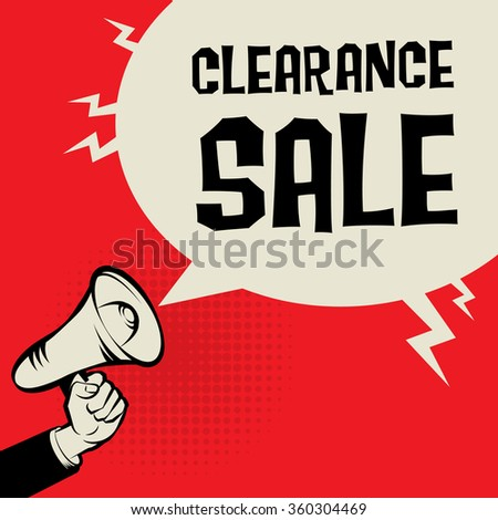 Megaphone Hand, business concept with text Clearance Sale, vector illustration - stock vector