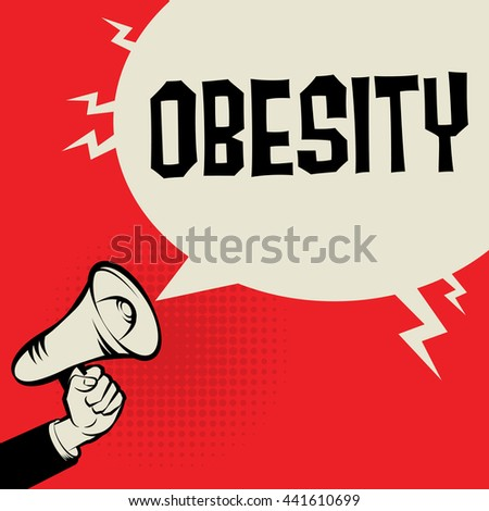 Megaphone Hand, business concept with text Obesity, vector illustration - stock vector