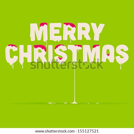 """Melting """"Merry Christmas"""" lettering, paint drops. Xmas abstract design. Dripping paint design - stock vector"""