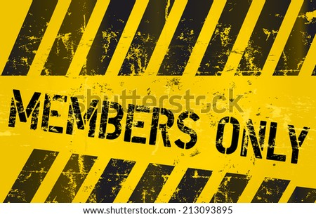 members only sign, grunge style, vector illustration