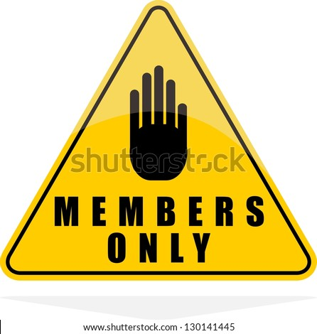 Members only vector sign - stock vector