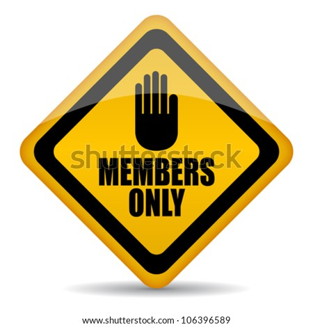 Members only vector sign, eps10 illustration - stock vector
