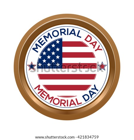 Memorial day button isolated on white background. Memorial day gold label with USA flag. Vector illustration