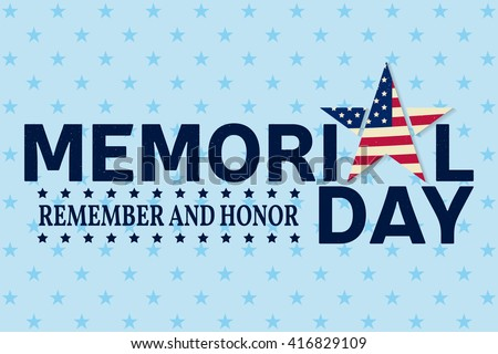 Memorial Day. Memorial Day Vector. Memorial Day Drawing. Memorial Day Image. Memorial Day Graphic. Memorial Day Art. Memorial Day card. American Flag. Patriotic banner. Vector illustration. - stock vector