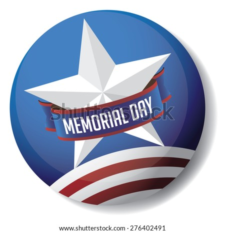 Memorial Day pin or button star and stripes design EPS 10 vector royalty free stock illustration for greeting card, ad, promotion, poster, flier, blog, article, social media, marketing - stock vector